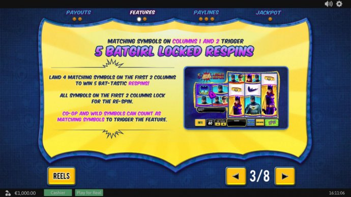 Matching symbols on columns 1 and 2 trigger 5 Batgirl Locked Respins. by No Deposit Casino Guide